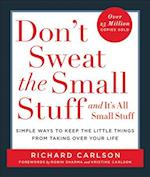 Don't Sweat the Small Stuff... and It's All Small Stuff af Richard Carlson