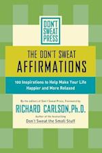 The Don't Sweat Affirmations (Dont Sweat Guides)