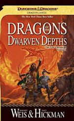 Dragons of the Dwarven Depths (The Lost Chronicles)