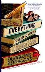 Everything I Need to Know I Learned from Dungeons & Dragons
