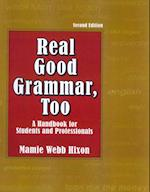 Real Good Grammar Too