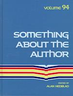 Something about the Author (SOMETHING ABOUT THE AUTHOR, nr. 94)