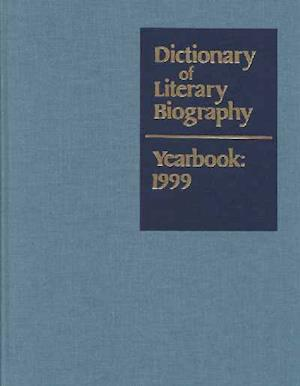 Dictionary of Literary Biography Yearbook: 1999