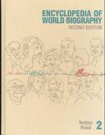 Ency Wld Bio 2 V2 (ENCYCLOPEDIA OF WORLD BIOGRAPHY, nr. 2)
