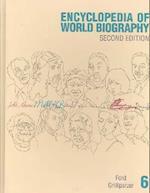 Ency Wld Bio 2 V6 (ENCYCLOPEDIA OF WORLD BIOGRAPHY, nr. 6)