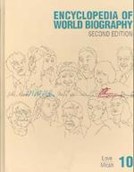 Ency Wld Bio 2 V10 (ENCYCLOPEDIA OF WORLD BIOGRAPHY, nr. 10)
