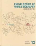 Ency Wld Bio 2 V12 (ENCYCLOPEDIA OF WORLD BIOGRAPHY, nr. 12)