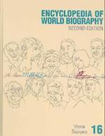 Ency Wld Bio 2 V16 (ENCYCLOPEDIA OF WORLD BIOGRAPHY, nr. 16)