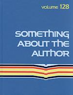 Something about the Author (SOMETHING ABOUT THE AUTHOR, nr. 128)