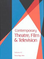 Contemporary Theatre, Film and Television (Contemporary Theatre, Film, & Television, nr. 42)