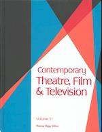 Contemporary Theatre, Film and Television (Contemporary Theatre, Film, & Television, nr. 51)