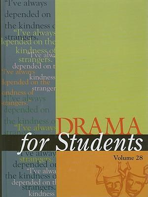 Drama for Students, Volume 28