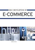 Gale Encyclopedia of E-Commerce (Gale Encyclopedia of E-Commerce)