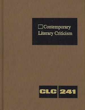 Contemporary Literary Criticism, Volume 241