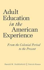Adult Education in the American Experience