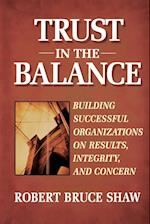 Trust in the Balance af Robert Bruce Shaw