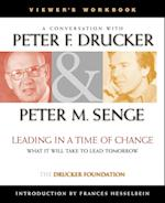 Leading in a Time of Change (J-B Drucker Foundation S)
