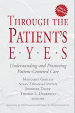 Through the Patient's Eyes (Jossey-Bass Health Series)