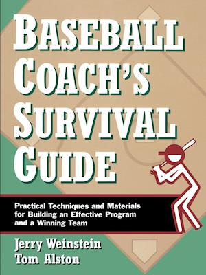 Baseball Coach's Survival Guide