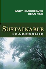 Sustainable Leadership (Jossey-Bass Leadership Library in Education)