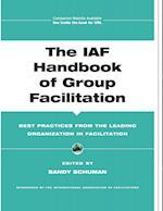 The IAF Handbook of Group Facilitation (J-b International Association of Facilitators)