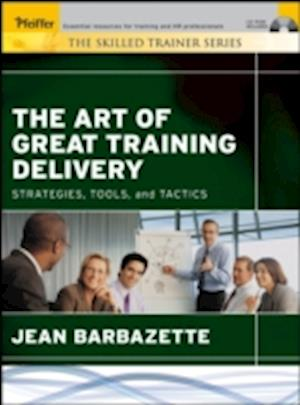 Bog paperback The Art of Great Training Delivery af Jean Barbazette