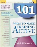 101 Ways to Make Training Active af Mel Silberman
