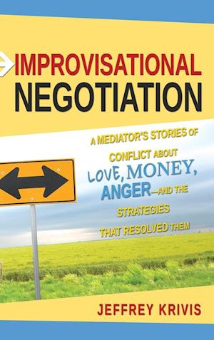 Improvisational Negotiation