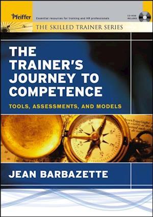 Trainer's Journey to Competence af Jean Barbazette