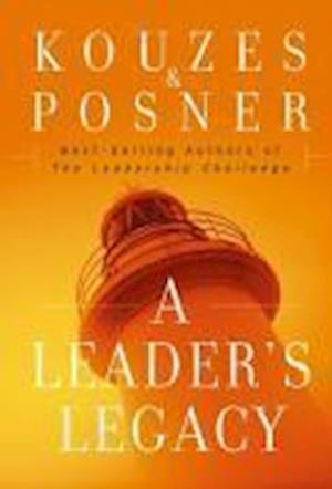 Bog, hardback A Leader's Legacy af James M Kouzes, Barry Z Posner