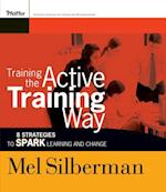 Training the Active Training Way af Mel Silberman