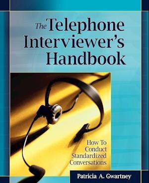 The Telephone Interviewer's Handbook