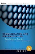 Communication and Implementation (The Measurement and Evaluation Series)