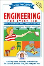 Janice VanCleave's Engineering for Every Kid (Science for Every Kid Series)