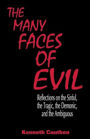 Many Faces of Evil