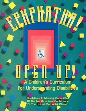 Ephphatha! Open Up! a Children's Curriculum for Understanding Disabilities
