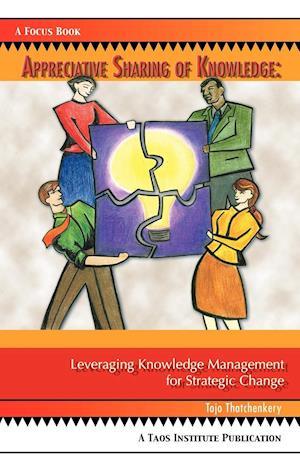 Appreciative Sharing of Knowledge