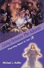 Living Between the Advents af Michael L. Ruffin