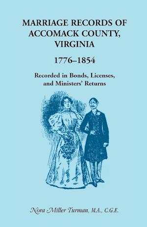 Marriage Records of Accomack County, Virginia, 1776-1854