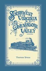 Southwest Virginia & Shenandoah Valley af Thomas Bruce