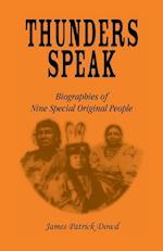 Thunder Speaks: Biographies of Nine Special Original People