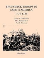 Brunswick Troops in North America, 1776-1783