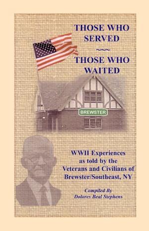 Those Who Served, Those Who Waited