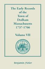 The Early Records of the Town of Dedham, Massachusetts, 1737-1766 af Don Gleason Hill