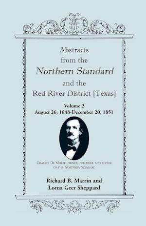 Abstracts from the Northern Standard and the Red River District [Texas]: August 26, 1848-December 20, 1851