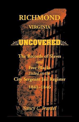 Richmond, Virginia Uncovered