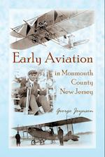 Early Aviation in Monmouth County, New Jersey af George Joynson