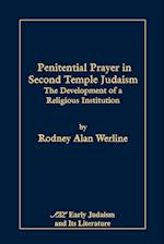 Penitential Prayer in Second Temple Judaism: The Development of a Religious Institution