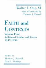 Faith and Contexts, Volume IV af Paul A. Soukup S.J., Thomas J. Farrell, Walter J. Ong