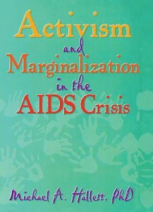 Activism and Marginalization in the AIDS Crisis